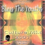 Bless The Youths Vol 3 2001
