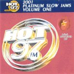 Hot 97 Platinum Slow Jams - The Best of 2001