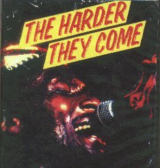 The Harder They Come - Starring Jimmy Cliff