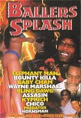 Ballers Splash 2003 on DVD & VHS Video