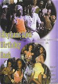 Elephant Man's Birthday Bash 2003 on DVD & VHS Video