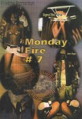Monday Fire Vol 7 2003 with Ice, Canada, John Hype, and more on DVD & VHS Video