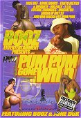 Pum Pum Gone Wild on DVD & VHS Video
